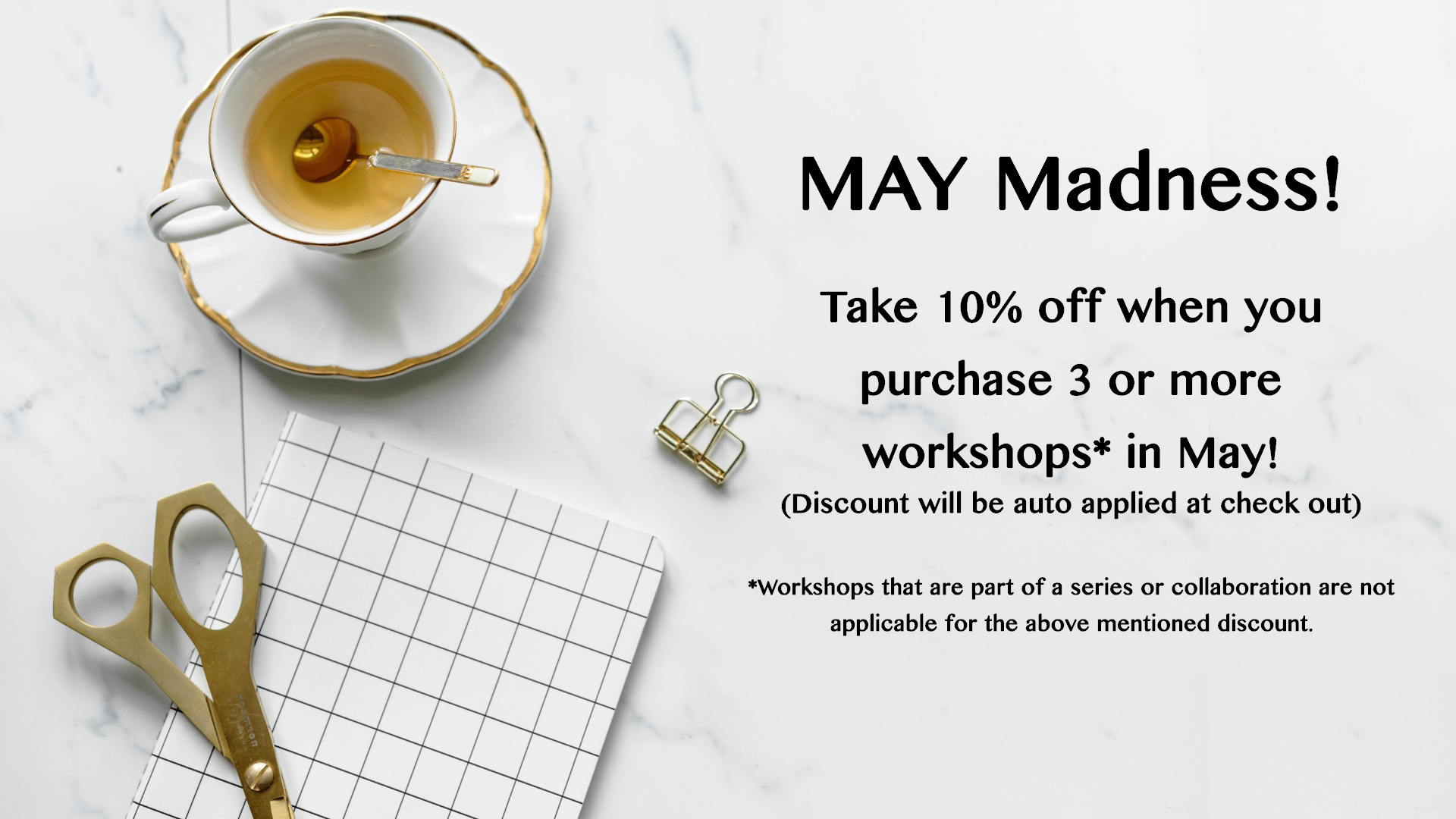 May Workshops Discounts