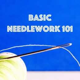 Basic Needlework 101