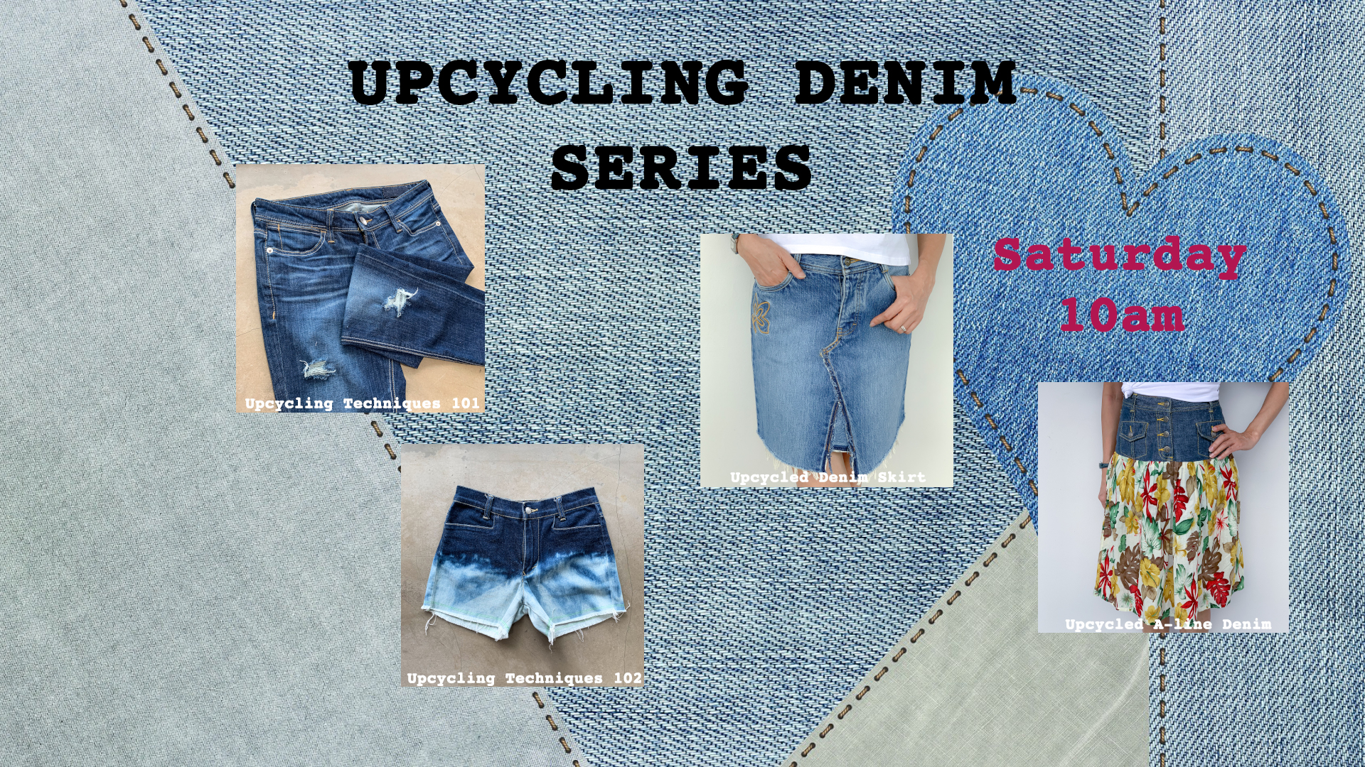 Upcycling Denim Series