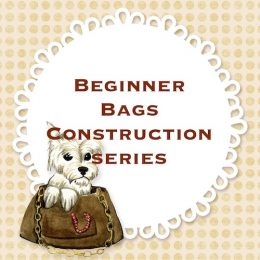 Beginner Bags Construction series